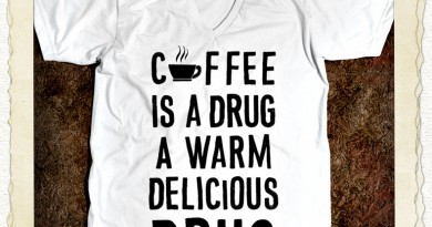 Coffee is a Warm Delicious Drug T-Shirt