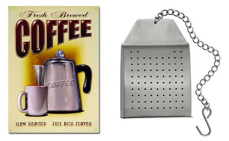 Coffee Sign & Steel Tea Bag