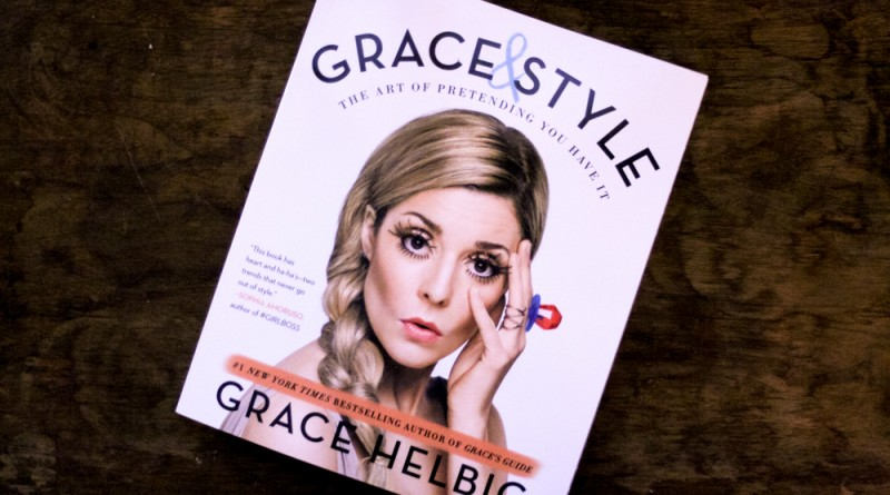 Grace Helbig's New Style Guide Teaches You How To Fake It