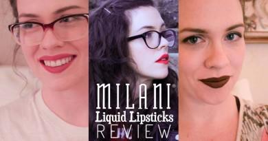 Milani Liquid Lipsticks Review