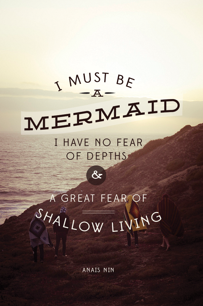 mermaid life fear of shallow living