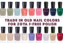 Trade Old Nail Polish for New Zoya 5-Free Colors!