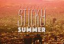 Playlist: Sticky Summer 2016