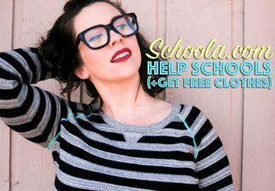 Schoola: Help Schools, Get Free Clothes