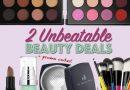 2 Unbeatable Budget Beauty Deals