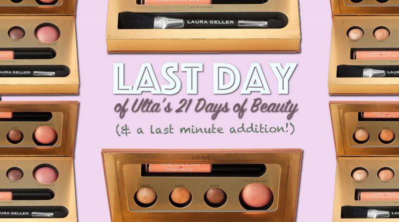 Last Day to Score at Ulta's #21DaysofBeauty Sale