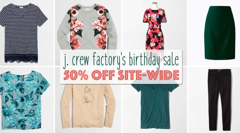 J.Crew Factory's Birthday Sale - 50% Off Site-Wide