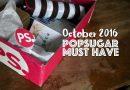 POPSUGAR Must Have October 2016 Box