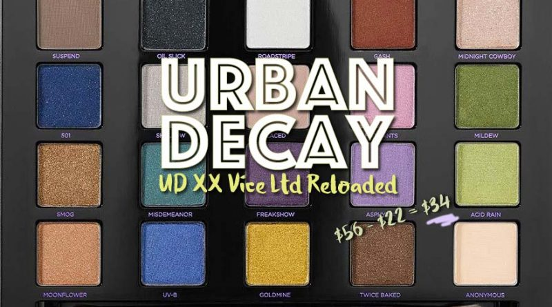 Beauty Steal: Urban Decay UD XX Vice Ltd. Reloaded Palette is $22 Off