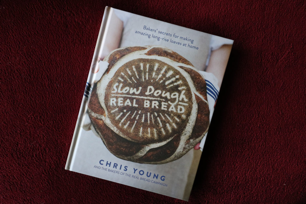 Slow Dough: Real Bread by Chris Young #RealBreadCampaign