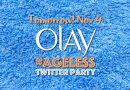 Join Me & OLAY for an #Ageless Twitter Party on Friday, November 4th!