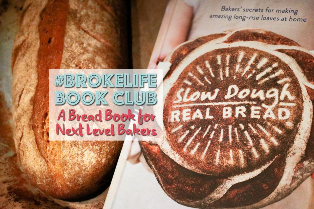 real bread campaign slow dough homemade bread
