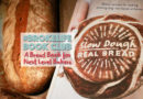 Slow Dough: A #RealBreadCampaign Cookbook for Next Level Bakers