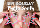 Dedicated: How to Create a Fashionable & Fun Holiday Photo Booth