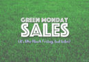 Green Monday is the Next Shopping Holiday You've Never Heard Of