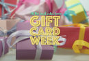 Welcome to Gift Card Week!