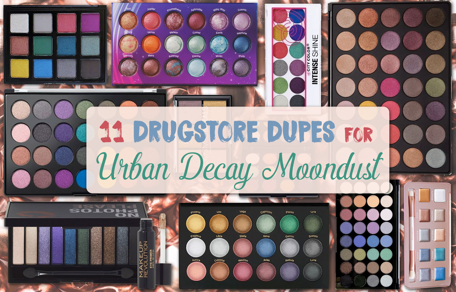 Assez 11 Drugstore Dupes for Moondust Palette & Sparkly Eyeshadow Palettes UZ84